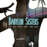 La locandina di Babylon Sisters di Gigi Roccati (Italia, 2016)