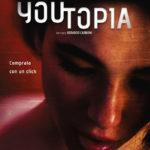 La locandina di Youtopia di Berardo Carboni (Italia, 2018)
