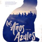 La locandina di Los años azules di Sofía Gómez Córdova (Messico, 2017)