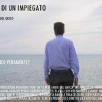 Il manifesto promozionale del film indipendente Mistero di un Impiegato di Fabio Del Greco (Italia, 2018)