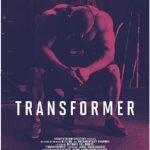 La locandina del documentario Transformer di Michael Del Monte (Canada, 2017)