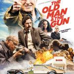 La locandina originale di The Old Man & the Gun di David Lowery (USA, 2018)
