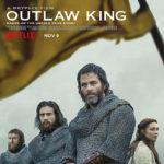 La locandina originale di Outlaw King - iIl re fuorilegge di David Mackenzie (UK, USA 2018)