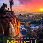 La locandina di Mowgli - Il figlio della giugla di Andy Serkis (UK, USA 2018)