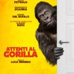 La locandina di Attenti al gorilla di Luca Miniero (Italia, 2019)