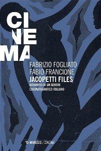 fogliato-francione-jacopetti-files