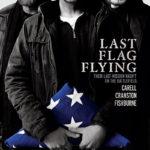 La locandina di Last Flag Flying di Richard Linklater (USA, 2017)