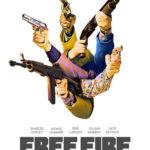 La locandina di Free Fire di Ben Wheatley (UK, Francia 2016)