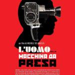 La locandina de L'uomo nella macchina da presa di Michele De Angelis (Italia/Macedonia, 2017)