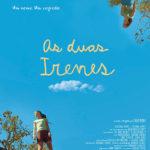 La locandina di As Duas Irenes di Fabio Meira (Brasile, 2017)