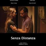 La locandina di Senza distanza di Andrea Di Iorio (Italia, 2018)