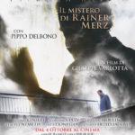 La locandina di Oltre la nebbia - Il mistero di Rainer Merz di Giuseppe Varlotta (Italia, Svizzera 2017)