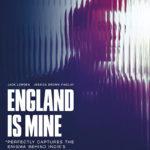 La locandina di England is Mine di Mark Gill (UK, 2017)