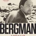 La locandina del documentario Bergman - A Year in a Life di Jane Magnusson (Svezia, Norvegia 2018)