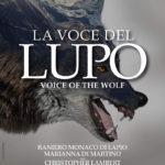 La locandina de La voce del lupo di Alberto Gelpi (Italia, 2018)