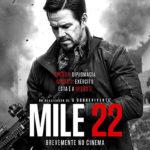 La locandina originale di Red Zone - 22 miglia di fuoco di Peter Berg (Mile 22, USA 2018)