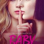 La locandina di Baby, serie televisiva diretta da Anna Negri e Andrea De Sica (Italia, 2018)