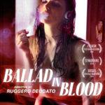 La locandina di Ballad in Blood di Ruggero Deodato (Italia, 2016)