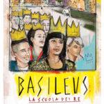 La locandina del documentario Basileus - La scuola dei re di Alessandro Marinelli (Italia, 2017)