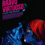 La locandina di Bravo, Virtuoso! di Lévon Minasian (Armenia, Francia, Belgio 2016)
