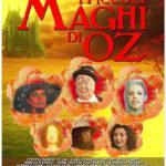 La locandina de I Piccoli Maghi di Oz di Luigi Cozzi (Italia, 2018)