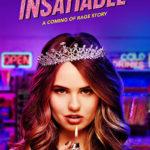 La locandina originale di Insatiable, serie televisiva creata da Lauren Gussis (USA, 2018)