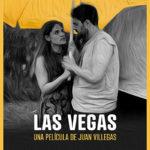 La locandina originale di Las Vegas di Juan Villegas (Argentina, 2018)