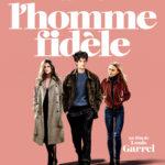 La locandina de L'homme fidèle di Louis Garrel (Francia, 2018)