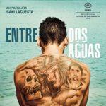 La locandina originale di Entre dos aguas di Isaki Lacuesta (Spagna, 2018)