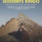 La locandina del documentario Goodbye Ringo di Pere Marzo (Spagna, Italia 2018)