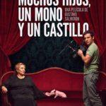 La locandina del documentario Muchos hijos, un mono y un castillo di Gustavo Salmerón (Spagna, 2017)
