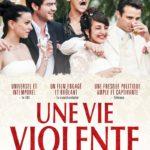 La locandina originale di Una vita violenta di Thierry De Peretti (Une vie violente, Francia 2017)