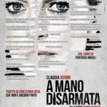 La locandina di A mano disarmata di Claudio Bonivento (Italia, 2019)