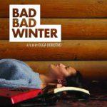 La locandina internazionale di Bad Bad Winter di Olga Korotko (Tak sebe zima, Kazakistan, Francia 2018)