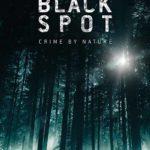 La locandina di Black Spot, serie tv creata da Mathieu Missoffe (Zone Blanche, Francia, Belgio 2017-2019)
