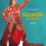 La locandina del documentario Cassandro, the Exotico! di Marie Losier (Francia, 2018)