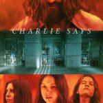 La locandina di Charlie Says di Mary Harron (USA, 2018)