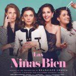 La locandina di Las niñas bien di Alejandra Márquez Abella (Messico, 2018)