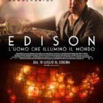 La locandina italiana di Edison - L'uomo che illuminò il mondo di Alfonso Gomez-Rejon (The Current War, USA 2017)
