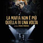 La locandina del documentario La mafia non è più quella di una volta di Franco Maresco (Italia, 2019)