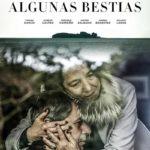 La locandina originale di Algunas Bestias di Jorge Riquelme Serrano (Cile, 2019)