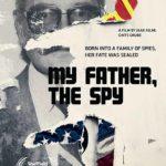 La locandina internazionale del documentario My Father the Spy di Gints Grube e Jaak Kilmi (Lituania, Germania, Repubblica Ceca, Estonia 2019)