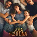 La locandina de La Dea Fortuna di Ferzan Ozptek (Italia, 2019)