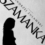La locandina originale de La sciamana di Andrzej Zulawski (Szamanka, Polonia, Francia, Svizzera 1996)