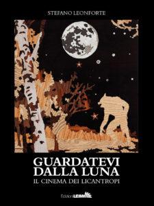 """""""Guardatevi dalla luna"""" (Edizioni Leima)"""