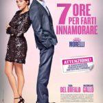 La locandina di 7 ore per farti innamorare di Giampaolo Morelli (Italia, 2020)