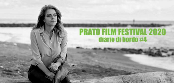 Prato Film Festival 2020: diario di bordo #4