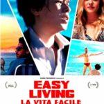 La locandina italiana di Easy Living - La vita facile di Orso Miyakawa e Peter Miyakawa (Italia, 2019)